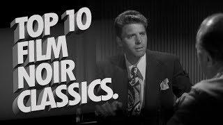 My Top 10 // Film Noir Classics