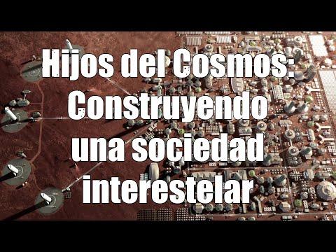 Hijos del Cosmos: Construyendo una sociedad interestelar