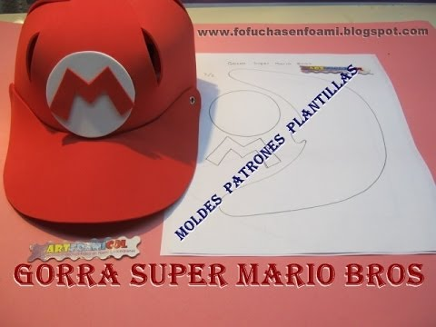 COMO HACER GORRAS DE SUPER MARIO BROS EN FOAMY CON MOLDES