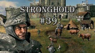 Let's Play: Stronghold - Part 39 - EIN NEUER WEG 2 (MISSION 15)