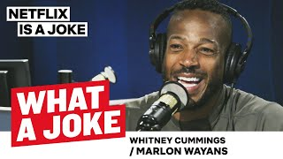 Whitney Cummings' Trip to Beirut & Marlon Wayans' Comedy Family | What A Joke | Netflix Is A Joke