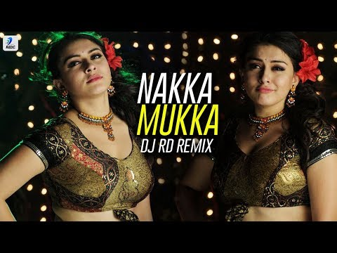 Nakka Mukka - DJ RD Remix