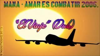Watch Mana El Viaje (DUB) video