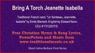 Download Bring A Torch Jeanette Isabella - Christmas Carols Lyrics & Music 3Gp Mp4
