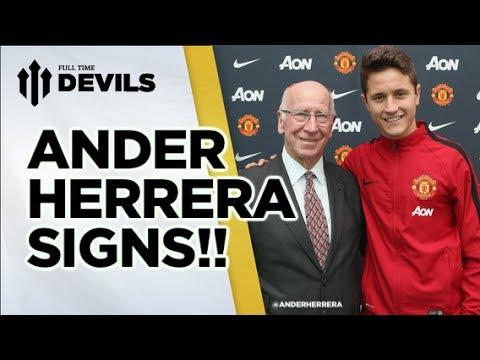 Ander Herrera Signs!! | Manchester United Transfer News | FullTimeDEVILS
