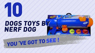 Dogs Toys By Nerf Dog // Pets Lovers Most Popular