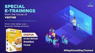Day #10 Product E-training - ENERVA Hi-Nutrition Breakfast Cereal | #StayHomeStayTrained