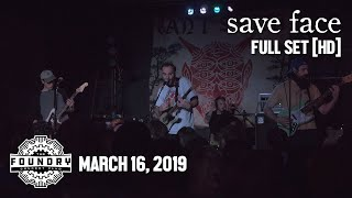 Save Face - Full Set HD - Live at The Foundry Concert Club