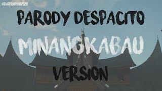 Despacito Versi MINANGKABAU (Louis Pensi FT. Edi Vangke) #PANRODY
