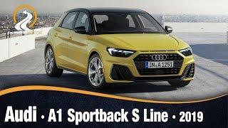 Audi A1 Sportback S Line 2019 | Información Review Español