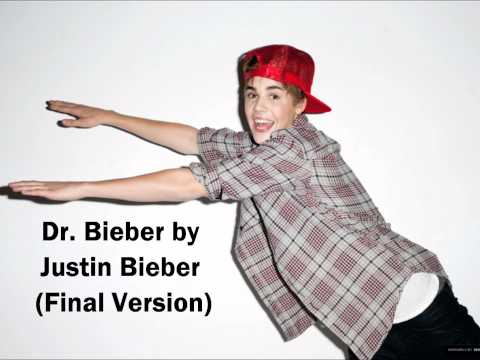 Justin Bieber - Dr. Bieber (Studio Verson + Download Link + Lyrics)