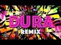Letra De Dura Remix Ft Bad Bunny Natti Natasha Becky G mp3