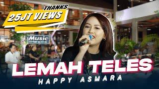 Download lagu Happy Asmara - Lemah Teles ( Music Live) Kowe mbelok ngiwo nengen tanpo nguwasne mburi