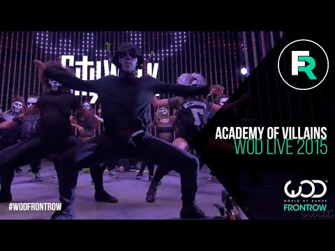Academy of Villains | FRONTROW | World of Dance LIVE 2015 | #WODLIVE15