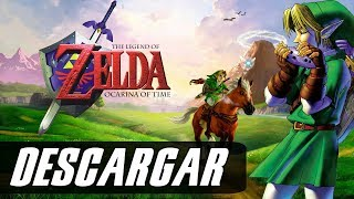 Descargar The Legend of Zelda Ocarina of Time para Pc 1 link Mega y Mediafire (2017)