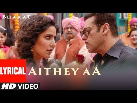 Download AL: Aithey Aa Song   Bharat   Salman Khan, Katrina Kaif   Vishal & Shekhar ft. Akasa, Neeti, Mp4 baru