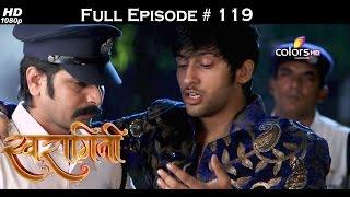 Swaragini - 13th August 2015 - स्वरागिनी - Full Episode (HD)