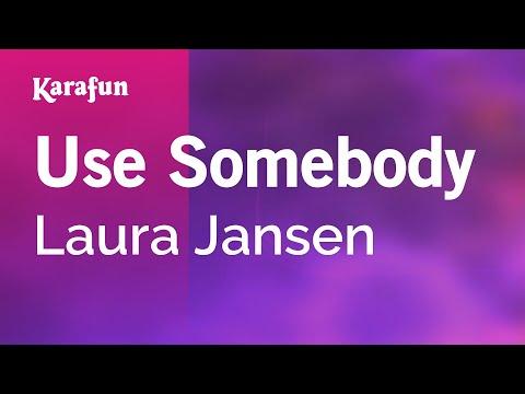 Karaoke Use Somebody - Laura Jansen *
