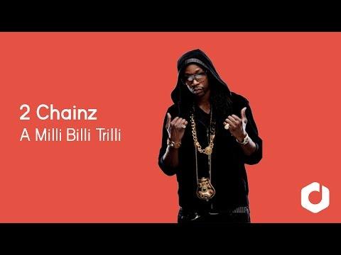 2 Chainz  A Milli Billi Trilli ft Wiz Khalifa Lyrics