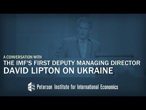 IMF's First Deputy Managing Director David Lipton on Ukraine