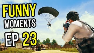PUBG: Funny Moments Ep. 23