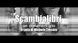 Scambialibri - Documentario