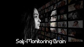 Self-Monitoring and Brain QC : Brain Science Minute : Neuroscience News and Research