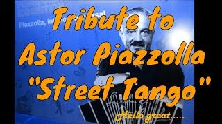 "Tribute to Astor Piazzolla ""Street Tango"""