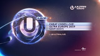 CHEAT CODES LIVE FROM ULTRA EUROPE 2019