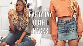 EVERYDAY OUTFIT HACKS 2018