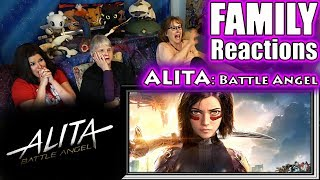 ALITA: Battle Angel | FAMILY Reactions