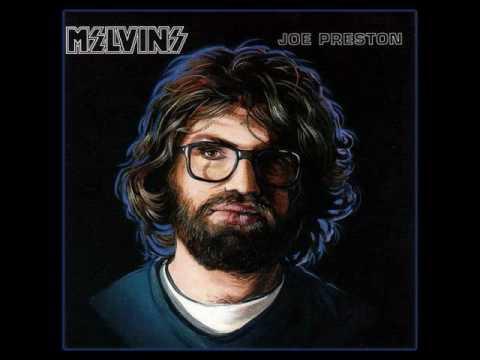 Melvins (Joe Preston)