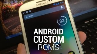 Android Custom Roms