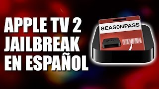 Tutorial AppleTV 2 Jailbreak 2014 (En español) [Tutorial Seas0nPass]