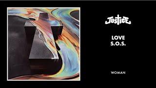 download lagu Justice - Love S.o.s. gratis