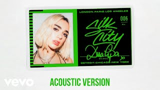 Silk City Electricity Acoustic Official Audio Ft Diplo Dua Lipa Mark Ronson