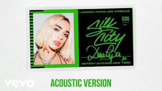 Silk City Electricity Acoustic Official Audio Ft Diplo Dua Lipa Mark Ronson