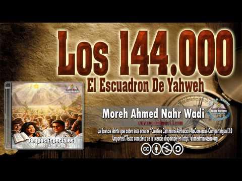 26 Los 144.000 Por Ahmed Nahr Wadi.