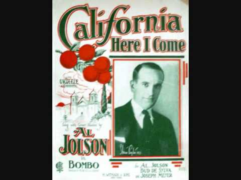 Al Jolson - California Here I Come