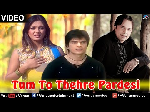 Tum To Thehre Pardesi (altaf Raja) video