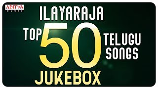 Ilayaraja Top 50 Telugu Songs II Jukebox || Chukkalle Thochave