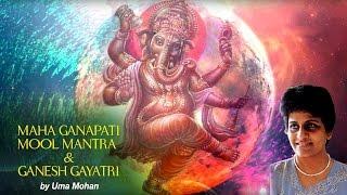 Maha Ganapati Mool Mantra & Ganesh Gayatri | Divine Chants Of Ganesh | Uma Mohan | Times Music