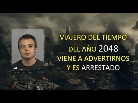 VIAJERO DEL TIEMPO del Año 2048 Viene a Advertirnos y fue ARRESTADO