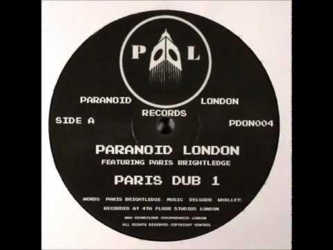 Paranoid London Feat Paris Brightledge - Dub 1