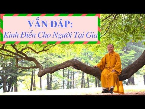 Vấn đáp: Kinh điển cho người tại gia dành cho người Việt