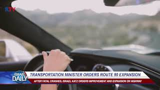 Transportation Minister orders route 90 expansion