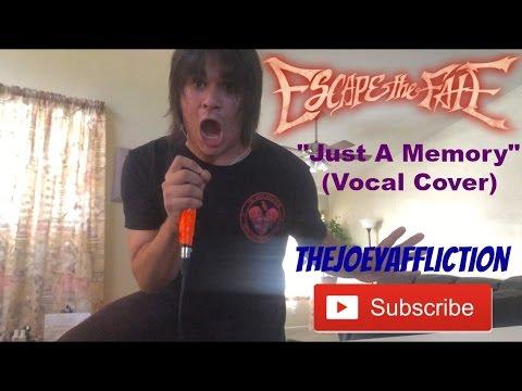 Download Lagu Escape The Fate - Just A Memory (Vocal Cover) MP3 Free
