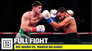 FULL FIGHT | Joe Ward vs. Marco Delgado