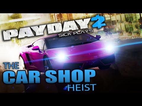 PAYDAY 2 Update The Car Shop Heist ECM RUSH Triple Overkill