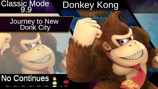 [SSB Ultimate] Classic Mode 9.9 w/ Donkey Kong | No Continues